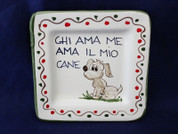 Italian Wall Plaque, Italian Proverb Plate, Love Me Love My Dog, Chi Ama Me Ama Il Mio Gatto
