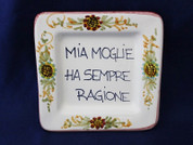 Italian Wall Plaque, Italian Proverb Plate, My Wife Is Always Right