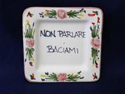 Italian Wall Plaque, Italian Proverb Plate, Don't Talk Kiss Me