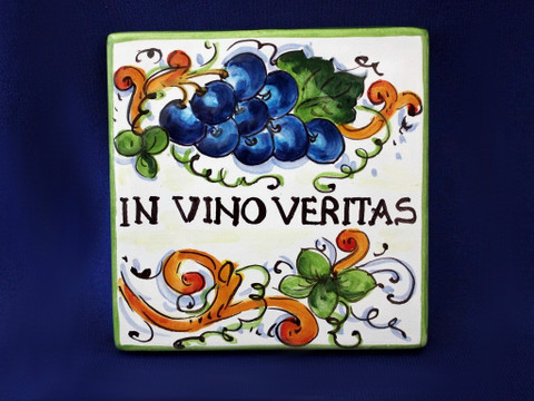 Italian Wall Tile, Italian Proverb Tile, In Vino Veritas, In Wine There Is Truth