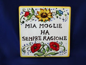 Italian Wall Tile, Italian Proverb Tile, My Wife Is Always Right