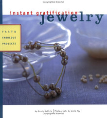 """Book """"Instant Gratification Jewelry """"  by Annie Guthrie Fast & Fabulous Projects *"""