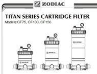 Zodiac Titan CF Cartridge Filter Manual - :CF75, CF100, CF150