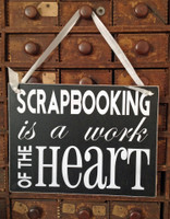 HM080 - Scrapbooking is a work of the Heart