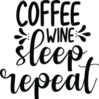 Coffee Wine Sleep Repeat Red Rubber Stamp
