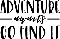 Adventure Awaits you Go find it Red Rubber Stamp