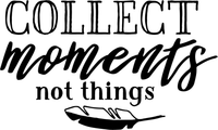 Collect Moments not Things Red Rubber Stamp