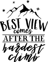 Best View comes after the hardest climb Red Rubber Stamp