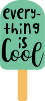 Everything is Cool Red Rubber Stamp