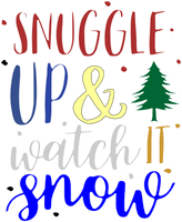 Snuggle up & Watch it Snow Red Rubber Stamp