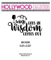 Wine Goes In Wisdom Comes Out Red Rubber Stamp
