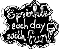 Sprinkle Each Day with Fun