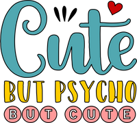 Cute by Psycho but cute Red Rubber Stamp
