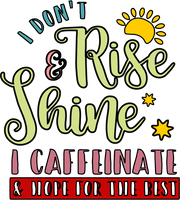 I don't rise & shine I caffeniate & hope for the best Red Rubber Stamp