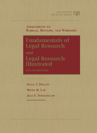 PHILLIPS' ASSIGNMENTS TO FUNDAMENTALS OF LEGAL RESEARCH (10TH, 2015) 9781609300579