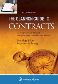 THE GLANNON GUIDE TO CONTRACT LAW (2ND, 2015) 9781454850175
