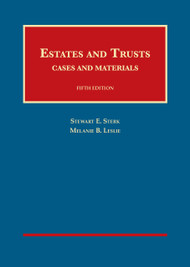 STERK'S ESTATES AND TRUSTS (5TH, 2015) 9781609303280