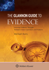 THE GLANNON GUIDE TO EVIDENCE (2015) 9781454850038