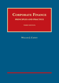 CARNEY'S CORPORATE FINANCE: PRINCIPLES AND PRACTICE (3RD, 2015) 9781609304584