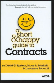 A SHORT AND HAPPY GUIDE TO CONTRACTS (1ST, 2012) 9780314277930