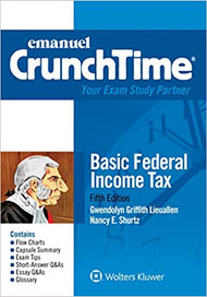 CRUNCHTIME: BASIC FEDERAL INCOME TAXATION (5TH, 2018) 9781454852261