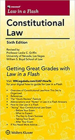 LAW IN A FLASH CARDS: CONSTITUTIONAL LAW (6TH, 2018) 9781454840992