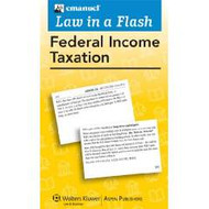 LAW IN A FLASH CARDS: FEDERAL INCOME TAXATION (2010) 9780735590014