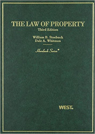 STOEBUCK'S LAW OF PROPERTY (HORNBOOK SERIES) (3RD, 2007) 9780314228703