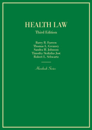 FURROW'S HEALTH LAW (HORNBOOK SERIES) (3RD, 2015) 9780314289070