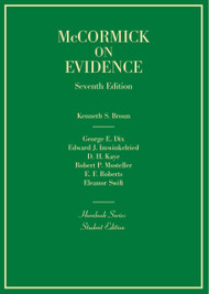 McCORMICK'S EVIDENCE (HORNBOOK SERIES) (7TH, 2014) 9780314290250