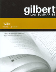 GILBERT LAW SUMMARIES ON WILLS (12TH, 2010) 9780314268914