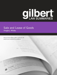 GILBERT LAW SUMMARIES ON SALE AND LEASE OF GOODS (14TH, 2013) 9780314282675