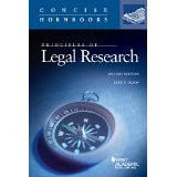 PRINCIPLES OF LEGAL RESEARCH (CONCISE HORNBOOK) (2ND, 2015) 9780314286642