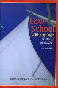 SHAPO'S LAW SCHOOL WITHOUT FEAR: STRATEGIES FOR SUCCESS (3RD, 2009) 9781599414195