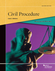 BLACK LETTER OUTLINE ON CIVIL PROCEDURE (2ND, 2014) 9780314277718