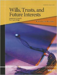 BLACK LETTER OUTLINE ON WILLS, TRUSTS, AND FUTURE INTERESTS (4TH, 2013)  9780314281890