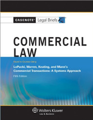 CASENOTE LEGAL BRIEFS: COMMERCIAL LAW KEYED TO LOPUCKI