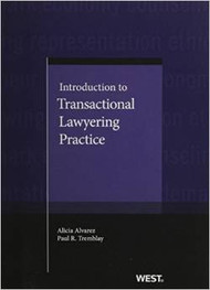 ALVAREZ'S INTRODUCTION TO TRANSACTIONAL LAWYERING PRACTICE (2013) 9780314254504