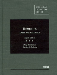 RENDLEMAN'S REMEDIES, CASES AND MATERIALS (8TH, 2011) O/E 9780314264664
