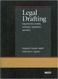 TEMPLE-SMITH'S LEGAL DRAFTING: LITIGATION DOCUMENTS, CONTRACTS, LEGISLATION, AND WILLS (2013) 9780314267993