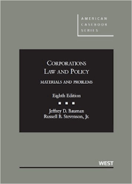 BAUMAN'S CORPORATIONS LAW AND POLICY, MATERIALS AND PROBLEMS O/E (8TH, 2013) 9780314277732