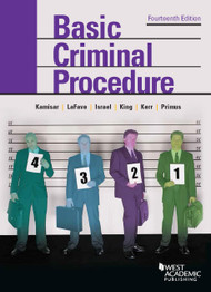 KAMISAR'S BASIC CRIMINAL PROCEDURE: CASES, COMMENTS AND QUESTIONS (14TH, 2015)  9781634595018