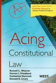 ACING CONSTITUTIONAL LAW (1ST, 2010) 9780314181350