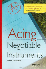 ACING NEGOTIABLE INSTRUMENTS (1ST, 2010) 9780314911452