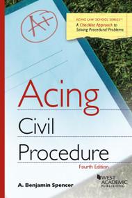 ACING CIVIL PROCEDURE (4TH, 2014) 9781628100419
