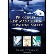 YOUNGBERG'S PRINCIPLES OF RISK MANAGEMENT AND PATIENT SAFETY (2010)  9780763774059