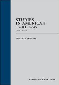 JOHNSON'S STUDIES IN AMERICAN TORT LAW (5TH, 2013) 9781611631654