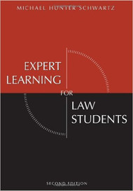 SCHWARTZ EXPERT LEARNING FOR LAW STUDENTS (2ND, 2008) 9781594605451