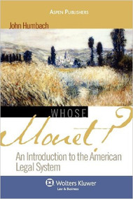AN INTRODUCTION TO THE AMERICAN LEGAL SYSTEM: WHOSE MONET? (2007)