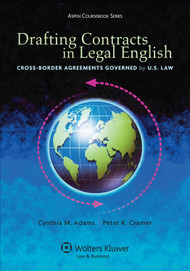 DRAFTING CONTRACTS IN LEGAL ENGLISH: CROSS-BORDER AGREEMENTS GOVERNED BY U.S. LAW (2013)